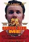 Super Size Me<br /> A Film Of Epic Portions