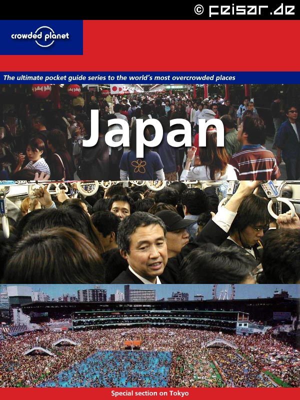 crowded planet The ultimate pocket guide series to the world's most overcrowded places Japan Special section on Tokyo